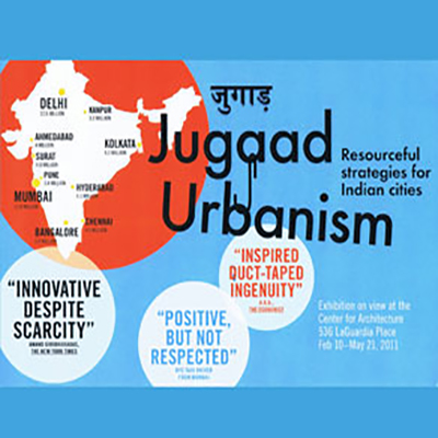 JUGAAD URBANISM EXHIBITION